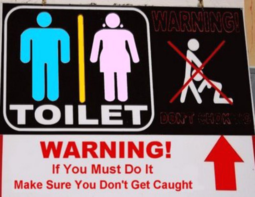 Weird bathroom signs - Funny Bathroom And Toiles Signs